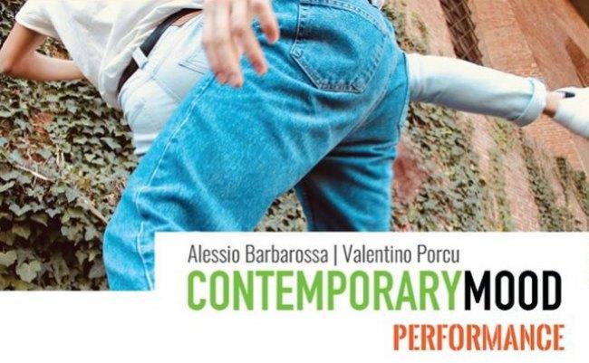 Contemporary MoodWorkshop conAlessio Barbarossae Valentino PorcuDa lun 3 a sab 8 febbraio 2020